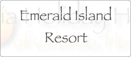 Emerald Island Resort Kissimmee Orlando Florida