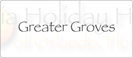 Greater Groves Clermont Orlando Florida